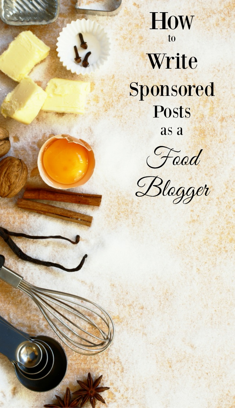How to Write Sponsored Posts as a Food Blogger