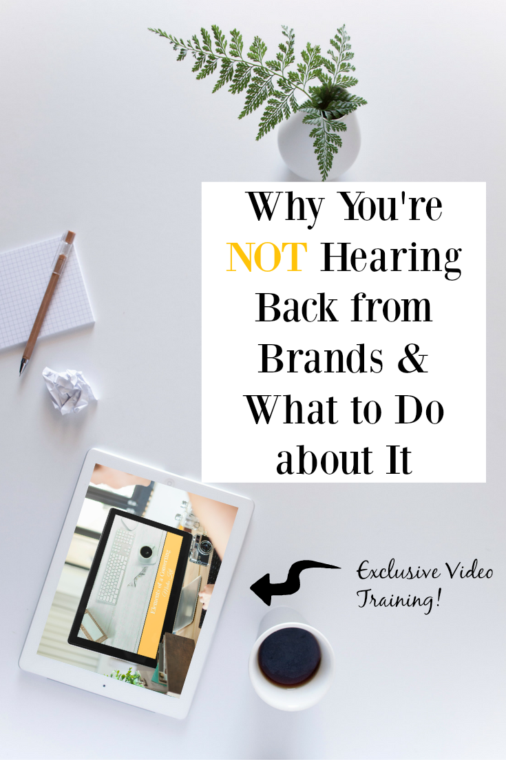 Why You're NOT Hearing Back from Brands & What to Do about It with Exclusive Video Training