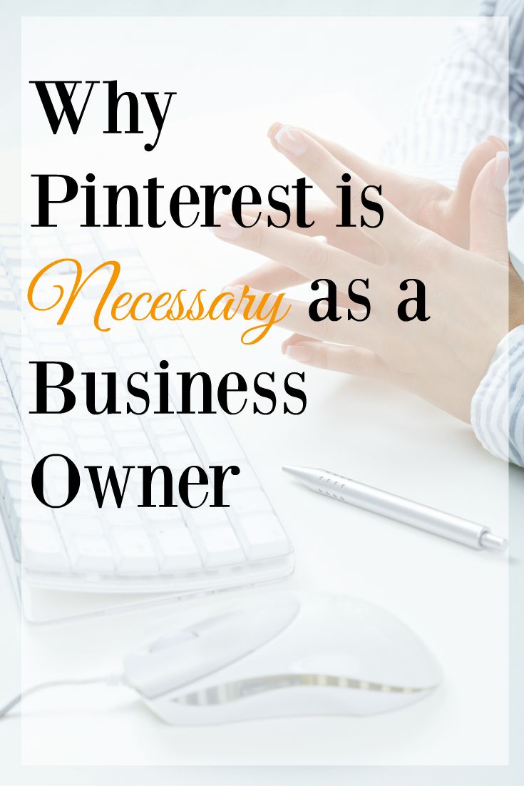 Why Pinterest as a Business Owner