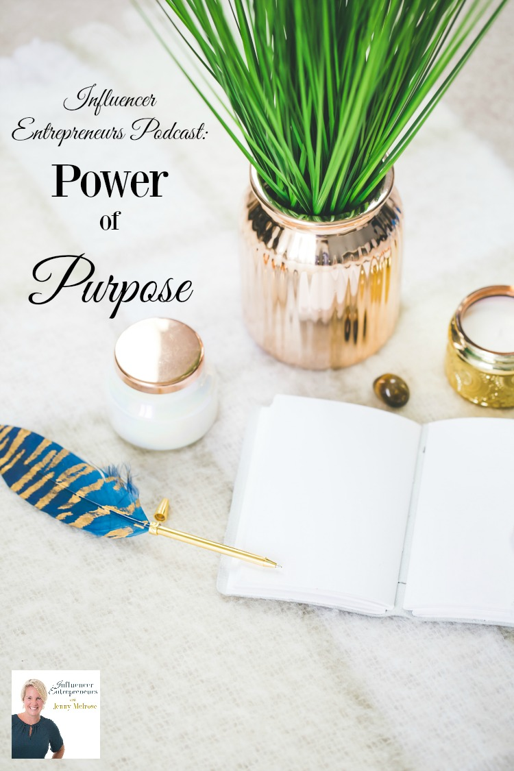 Do you know your purpose in your business? In order to be successful you have to know and truly appreciate your power of purpose when serving your audience.
