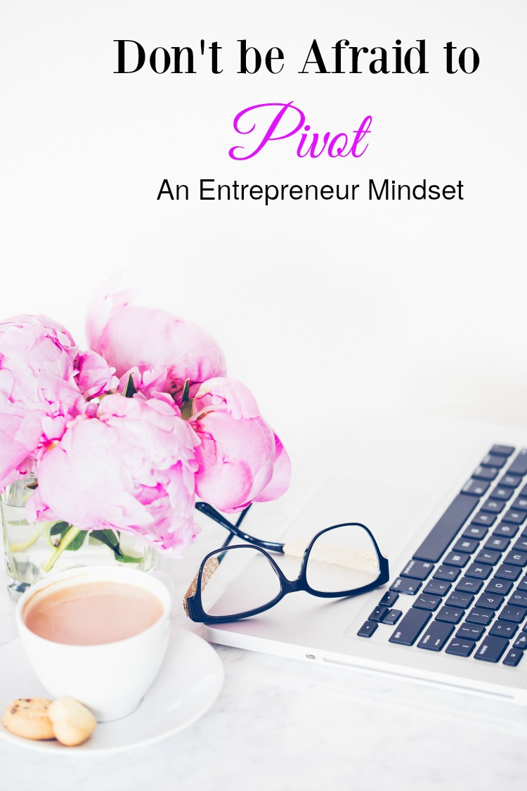 In order to be a profitable online business, entrepreneurs need to have a mindset where they are not afraid to PIVOT towards a new activity.