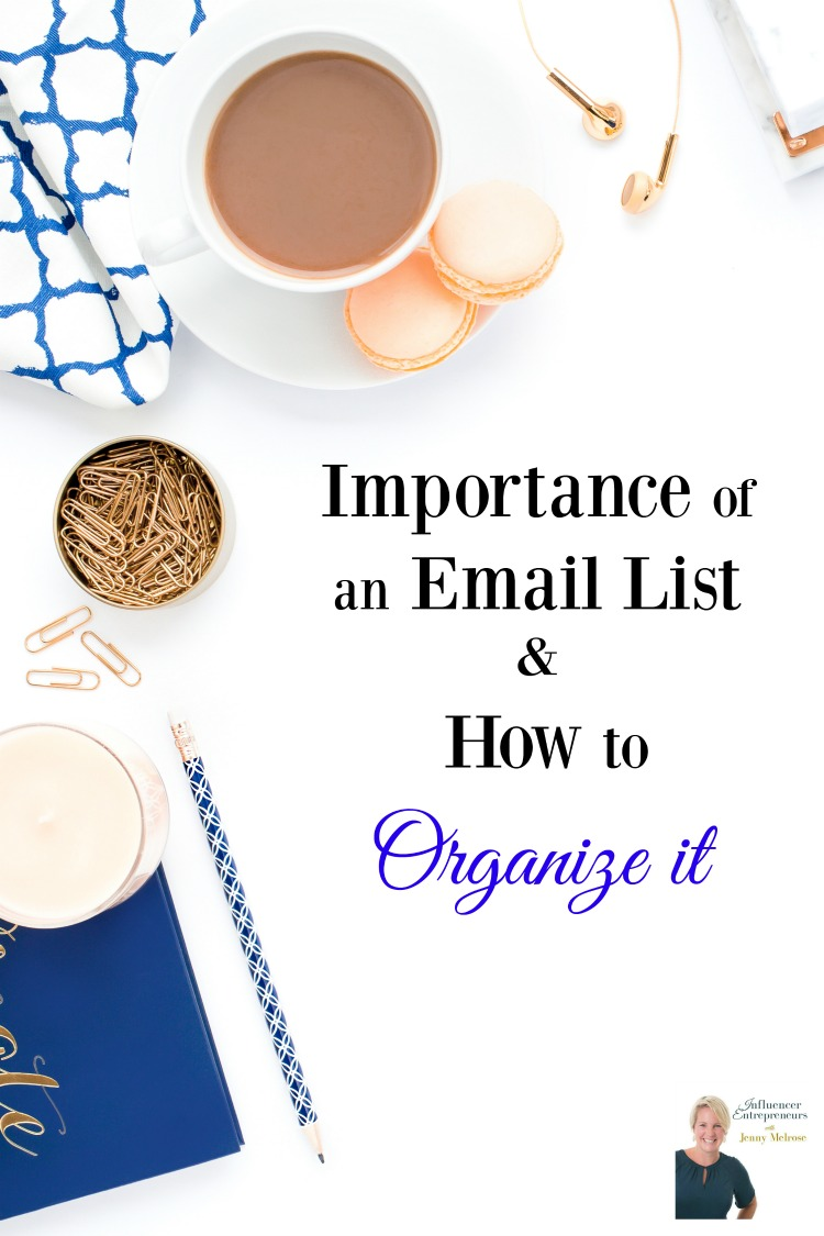 Importance of an Email List & How to Organize it