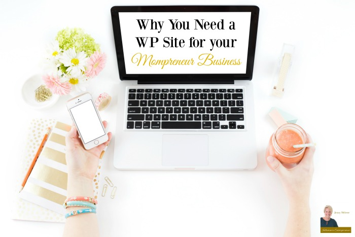 Podcast 3: Why You Need a WP Site for your Mompreneur Business