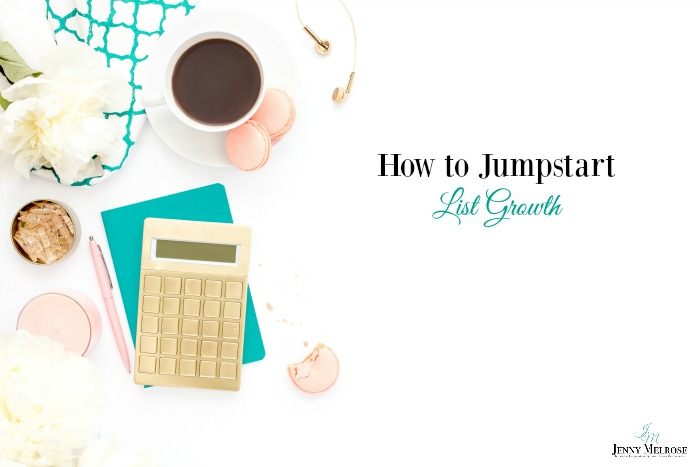 How to Jumpstart List Growth