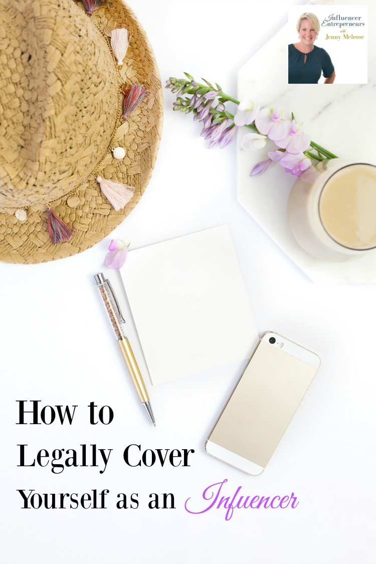 How to Legally Cover Yourself as an Influencer