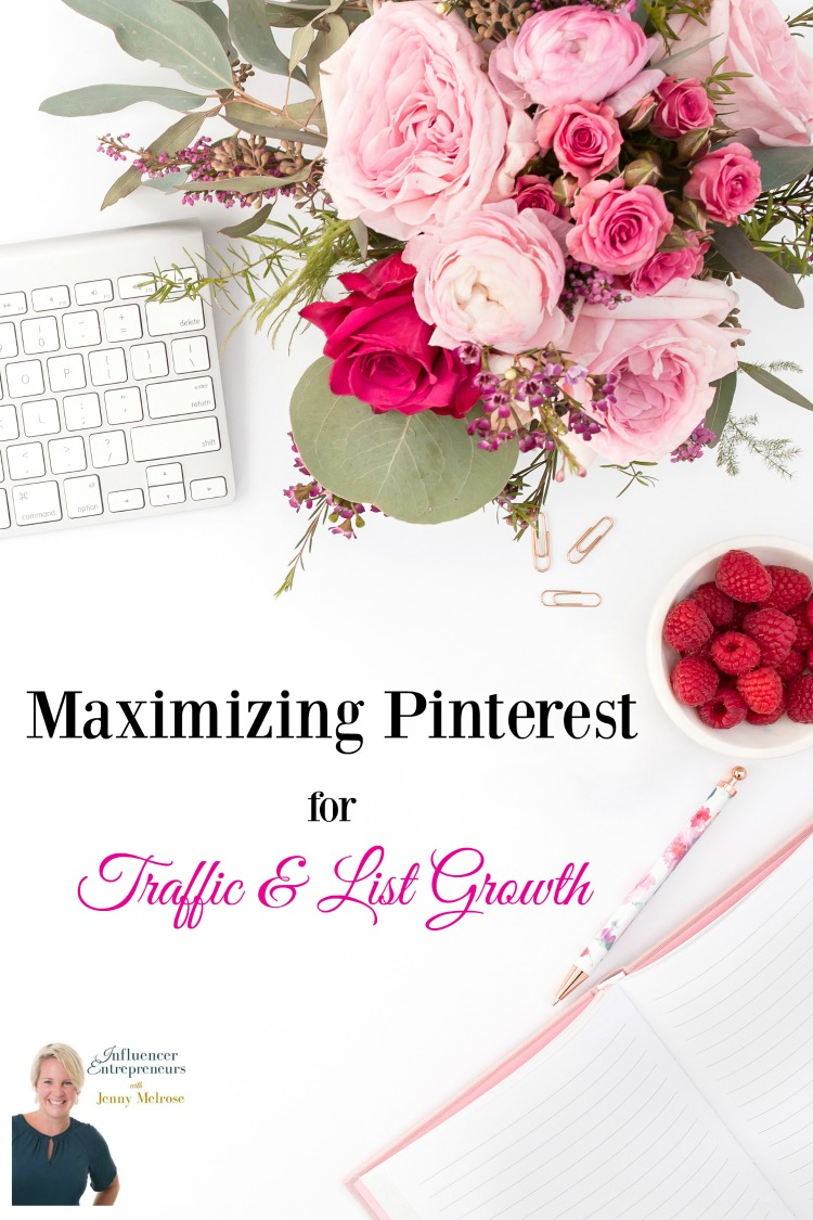 Pinterest Strategy for Traffic & List Growth