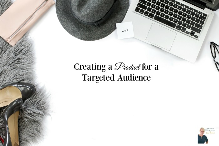 Podcast 12: Creating a Product for a Targeted Audience
