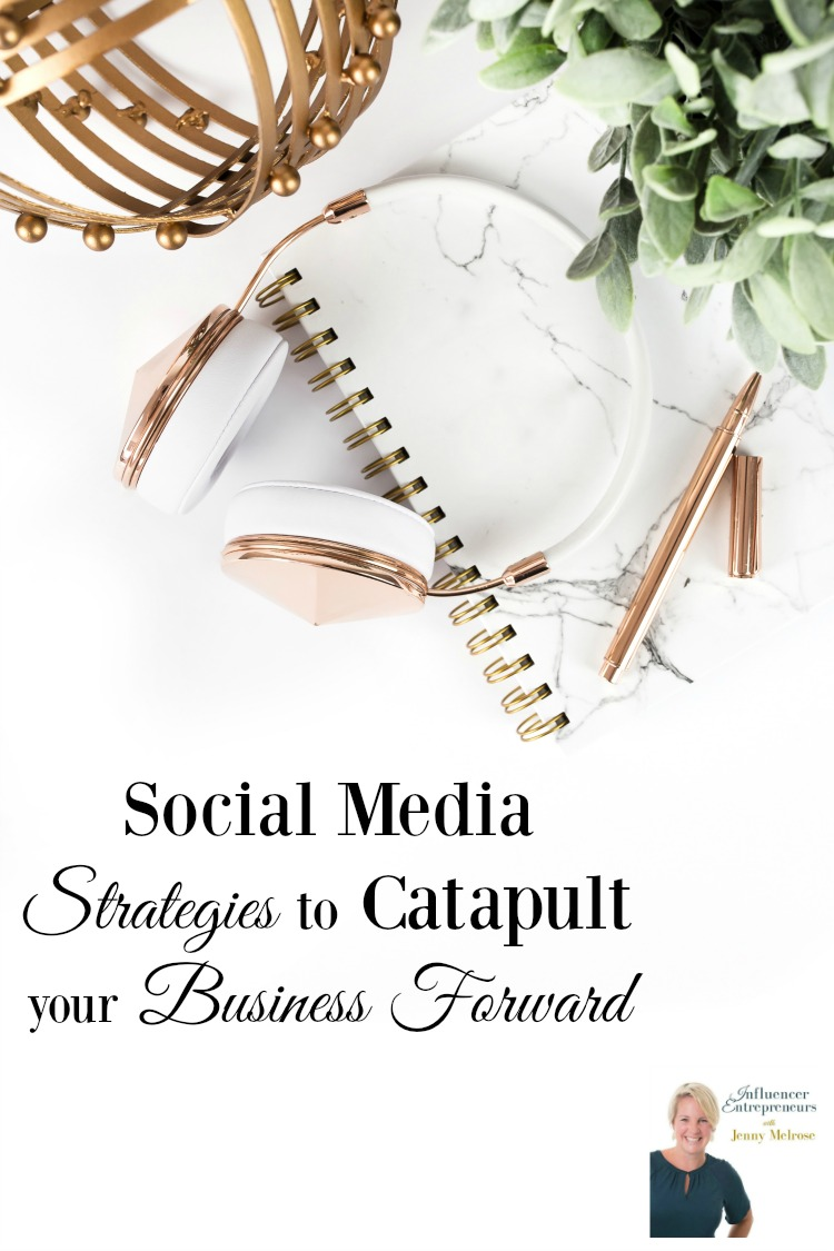 Social Media Strategies to Catapult your Business Forward