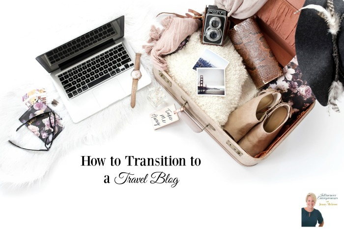 Podcast 14: How to Transition to a Travel Blog