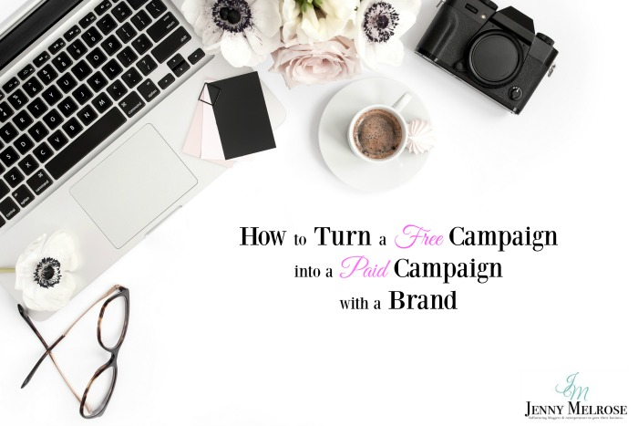 How to Turn a Free Campaign into a Paid Campaign with a Brand