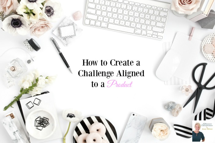 Podcast 20: How to a Create a Challenge Aligned to a Product
