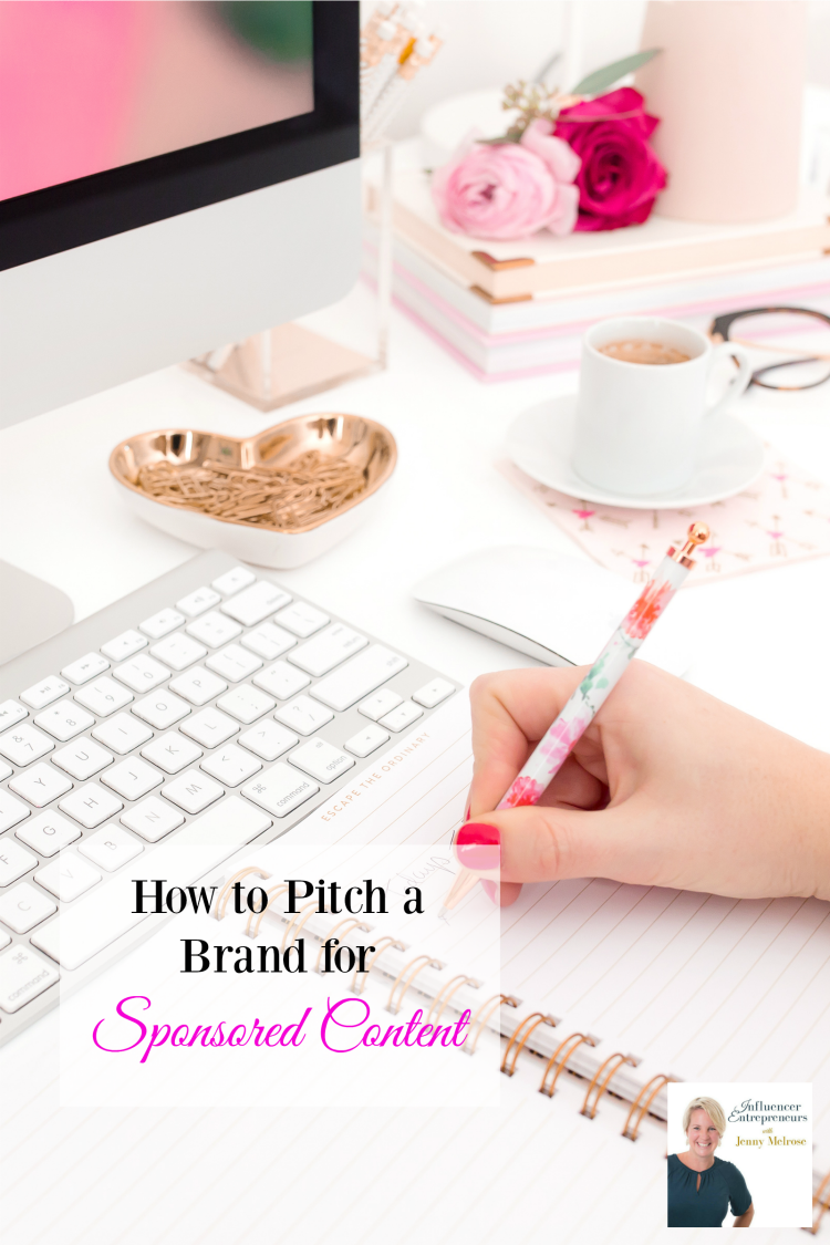 How to Pitch a Brand for Sponsored Content Today