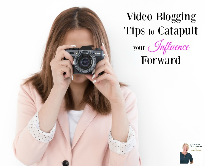 Video Blogging Tips to Catapult your Influence Forward as a Professional Blogger