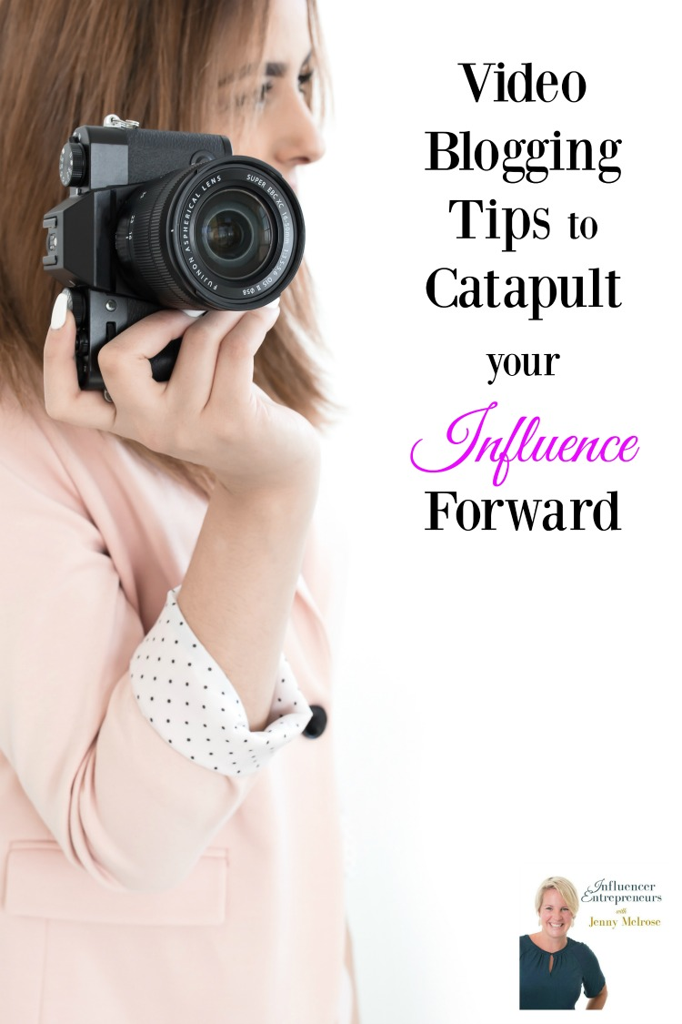 Video Blogging Tips to Catapult your Influence Forward