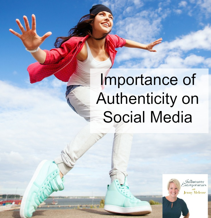 Importance of Authenticity on Social Media