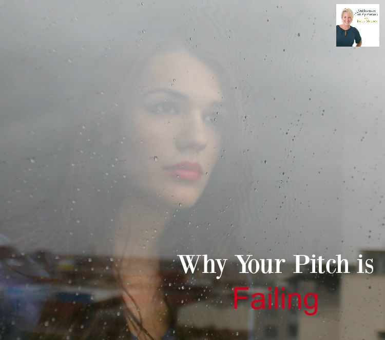 Why Your Pitch is Failing