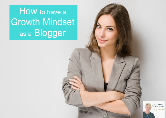 IE 38: How to have a Growth Mindset as a Blogger