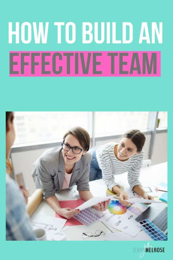 How to Build an Effective Team as an Influencer and Entrepreneur #bloggingtips #entrepreneur
