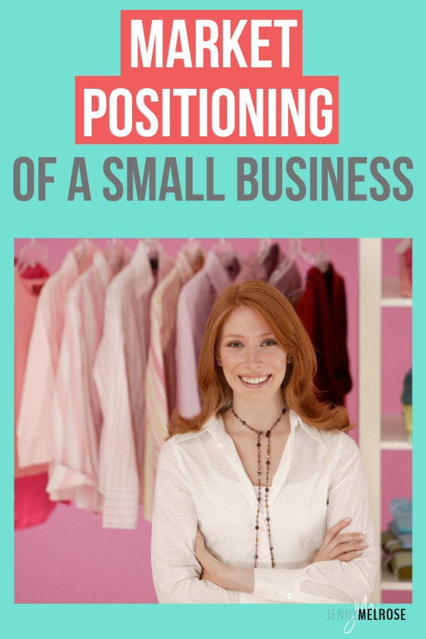 Understanding your market positioning as a small business will enable you to attract a raving audience and clients that adore you. #bloggingtips #smallbusinesses