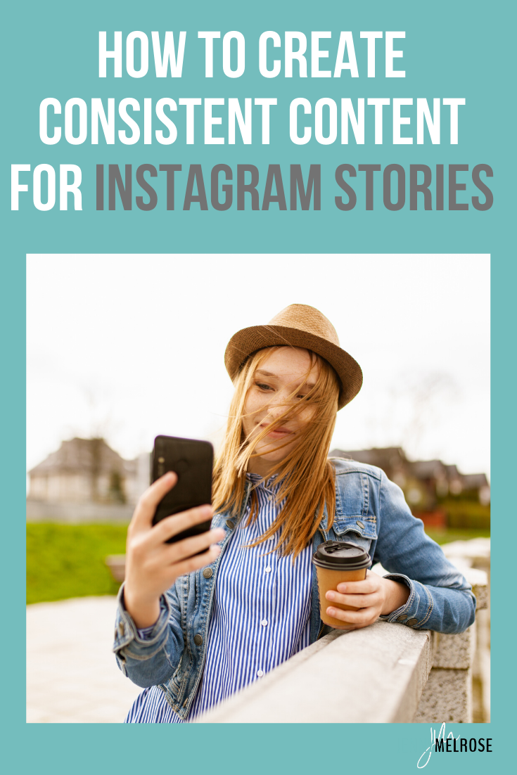 Creating consistent content for Instagram Stories can often feel overwhelming, but with my three step process you'll be in a consistent routine in no time. #bloggingtips #instagram #influencers