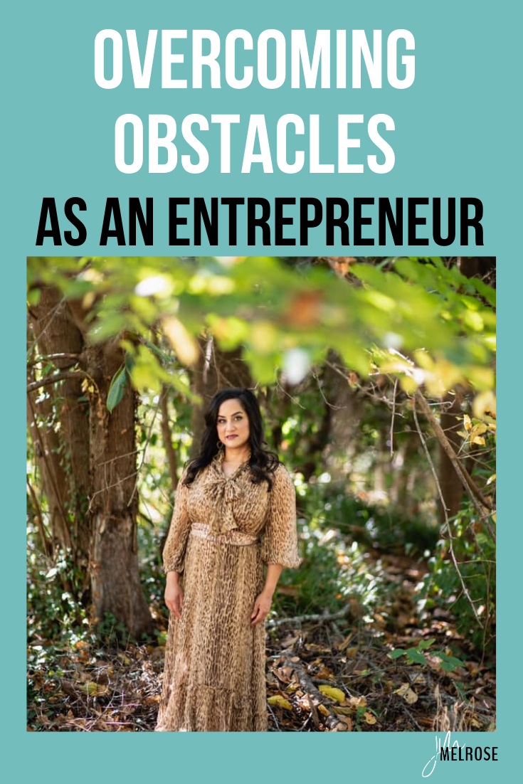 Are you facing challenges in your life or business that have got you down or discouraged?  Overcoming obstacles as an entrepreneur is something you can do. #entrepreneur #bloggingtips