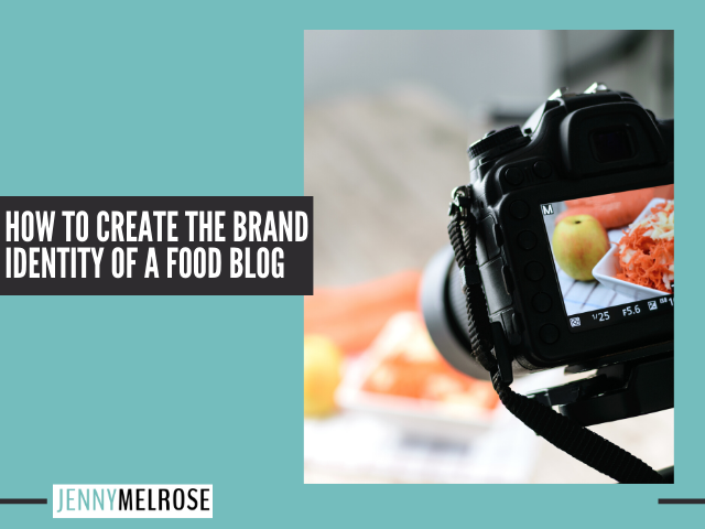How to Develop the Brand Identity of a Food Blog