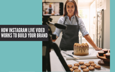 How Instagram Live Video Works to Build Your Brand