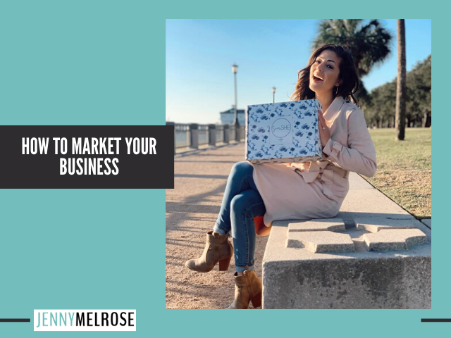 How to Market Your Business