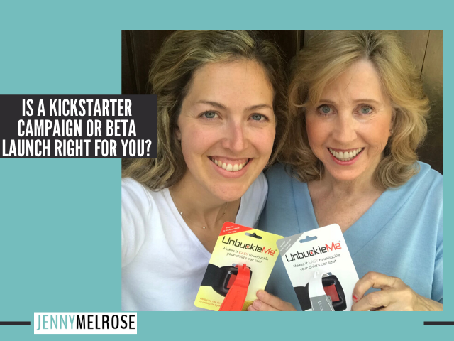 Is a Kickstarter Campaign or Beta Launch Right for You?