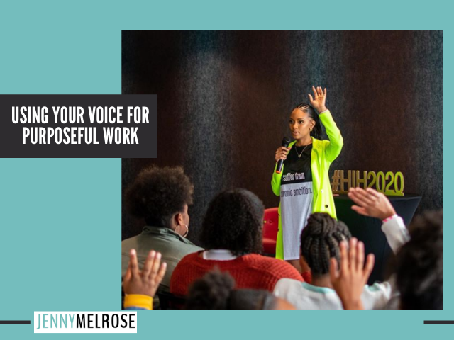Using Your Voice for Purposeful Work