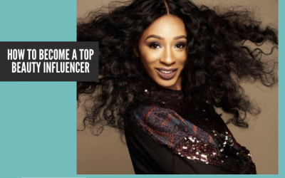 How to Become a Top Beauty Influencer