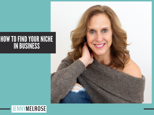 How to Find Your Niche in Business