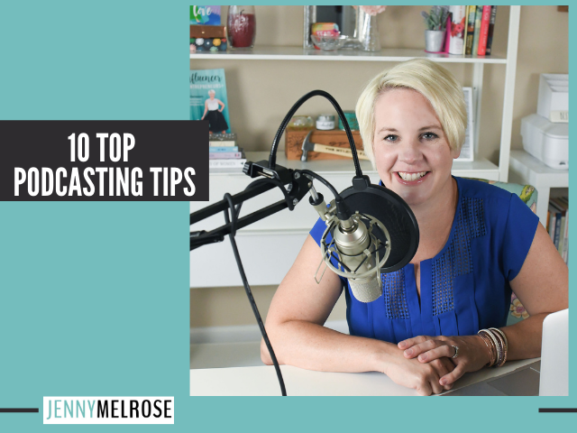 10 Top Podcasting Tips