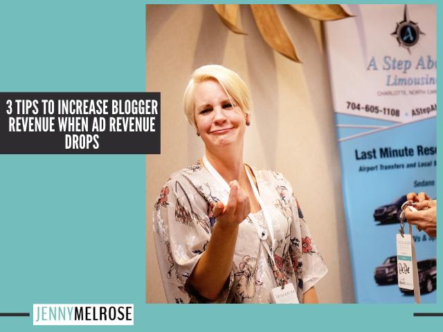 3 Tips to Increase Blogger Revenue when Ad Revenue Drops