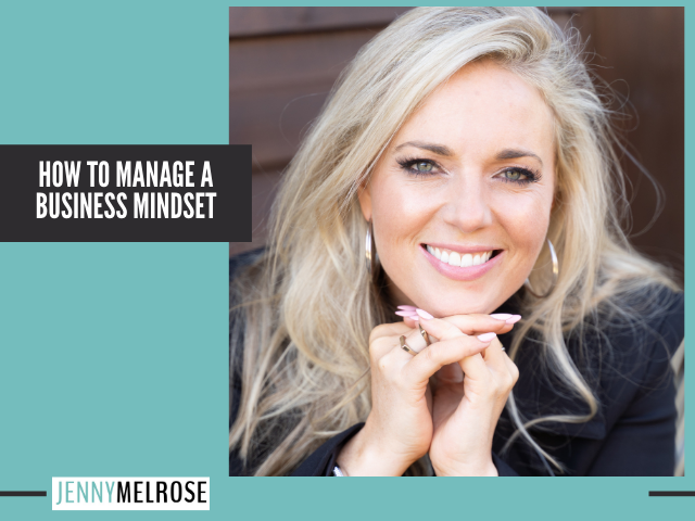 How to Manage a Business Mindset