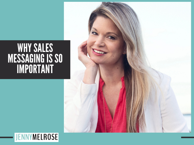 Why Sales Messaging is so Important