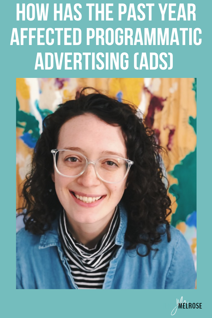 In today's episode, we are talking about how the past year has affected programmatic advertising or ads that bloggers use on their sites.