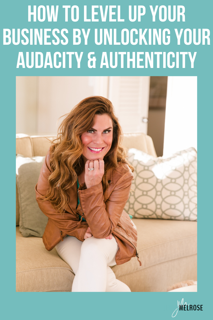 In this episode of the podcast, we will dive deep into how to level up your business by unlocking your audacity and authenticity.